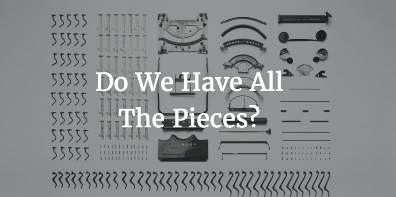 Do we have the pieces